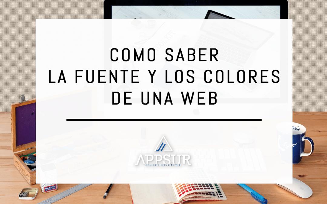 Como saber la fuente y colores de una Web